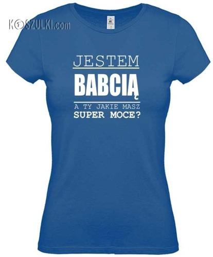 Koszulka damska Super moce Babcia