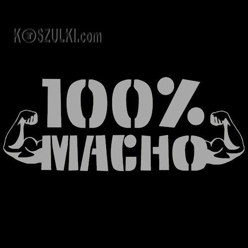 a381030555215a T-shirt 100% Macho Czarny   Męskie \ Śmieszne Koszulki \ z napisami ...