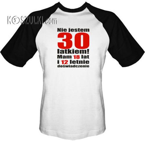 T-shirt Baseball Nie jestem 30 latkiem