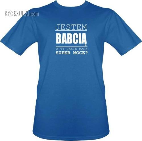 T-shirt Super moce Babcia