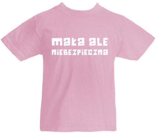 T-shirt dziecięcy Mała ale niebezpieczna!!