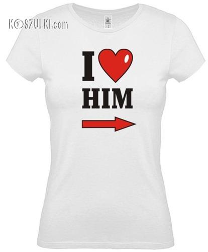 koszulka damska I Love Him- BIAŁA