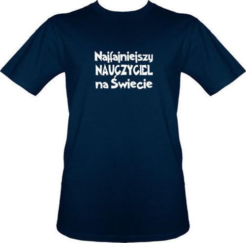 t-shirt Najfajniejszy Nauczyciel na Świecie