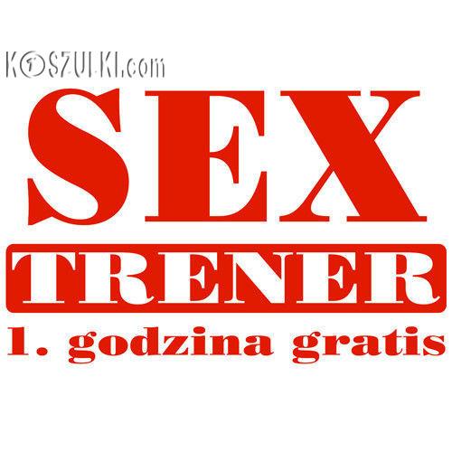 t-shirt Sex Trener,1sza godzina gratis