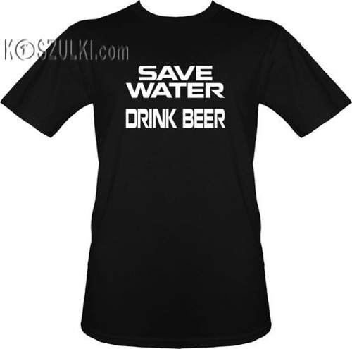 t-shirt Save Water Drink Beer